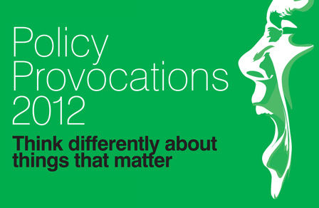 Policy Provocations 2012